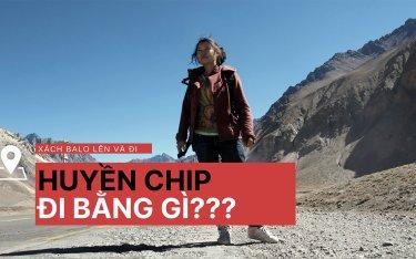 Huyền Chip: Bí quyết chọn phương tiện giao thông khi đi du lịch ở nước ngoài